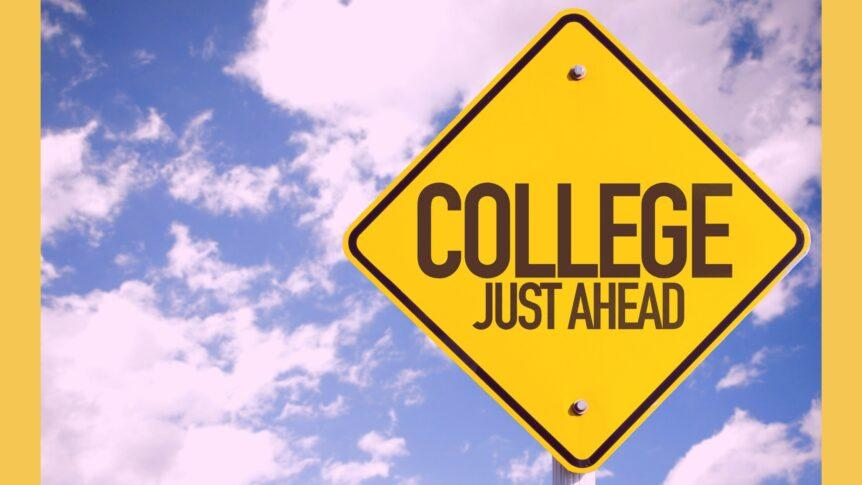 College Ahead Sign